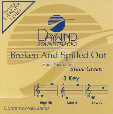 Broken and Spilled Out, Acc CD   -     By: Steve Green