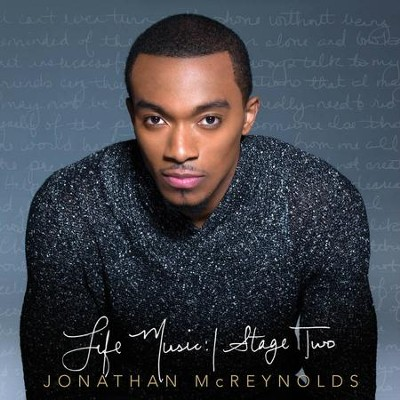 Life Music: Stage Two   -     By: Jonathan McReynolds