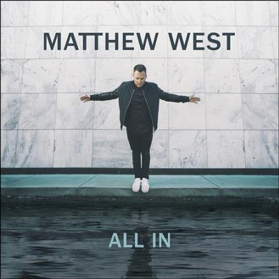 All In   -     By: Matthew West