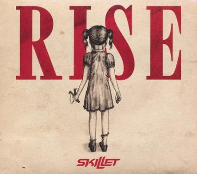 Rise   -     By: Skillet