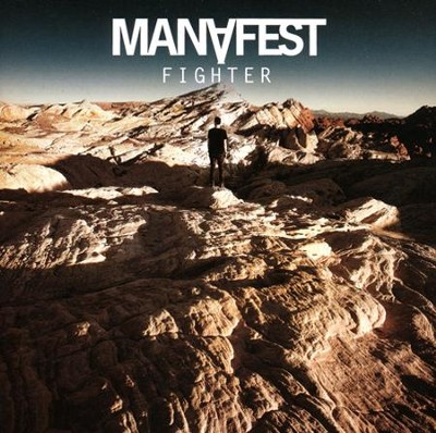 Fighter   -     By: Manafest
