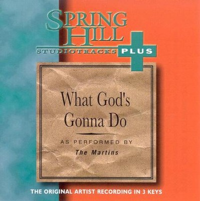 What God's Gonna Do, Accompaniment CD   -     By: The Martins