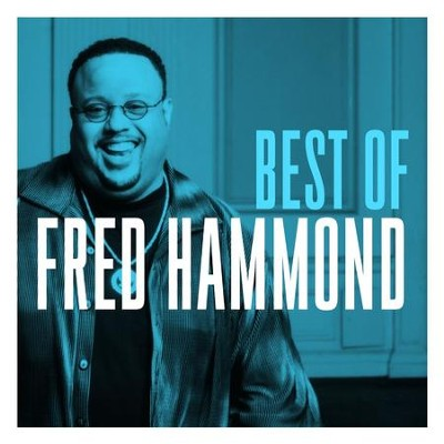 Best of Fred Hammond   -     By: Fred Hammond