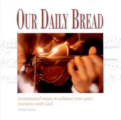 Our Daily Bread, Volume 16: Symphonic Hymns CD   -