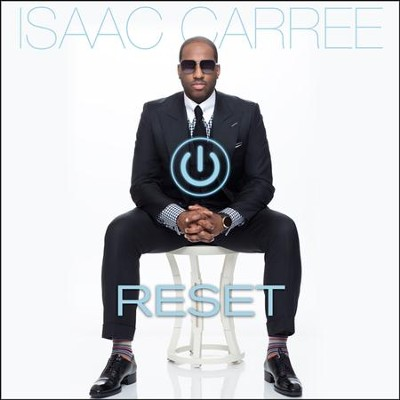 Reset   -     By: Isaac Carree