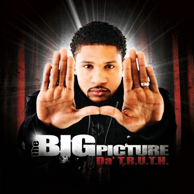 The Big Picture CD   -     By: Da Truth