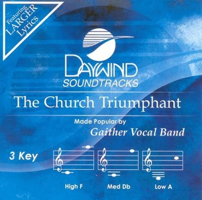 The Church Triumphant, Accompaniment CD     -     By: Gaither Vocal Band