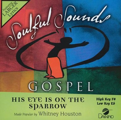 His Eye is on the Sparrow Acc, CD  -     By: Whitney Houston