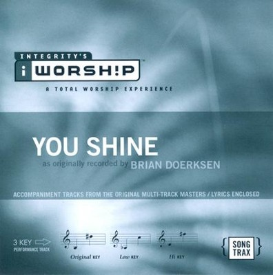 You Shine, Accompaniment CD     -     By: Brian Doerksen