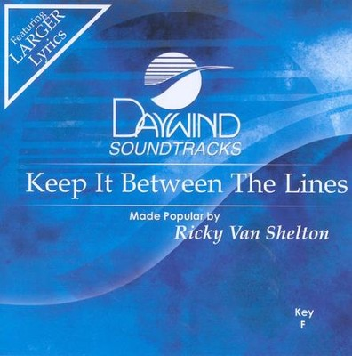 Keep It Between The Lines, Accompaniment CD   -     By: Ricky Van Shelton