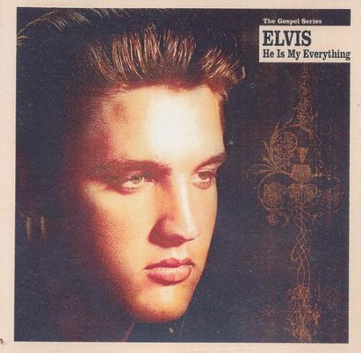 He Is My Everything Compact Disc [CD]   -     By: Elvis Presley