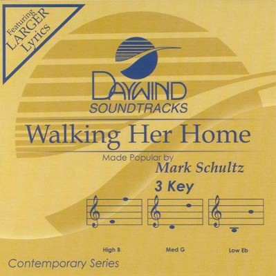 Walking Her Home, Accompaniment CD   -     By: Mark Schultz