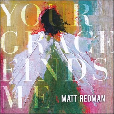 Your Grace Finds Me: Live   -     By: Matt Redman