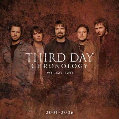 Chronology, Volume 2 (2001-2006) CD/DVD   -     By: Third Day