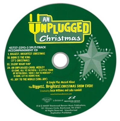 An Unplugged Christmas: A Simple Plus Musical About the Biggest, Brightest Christmas Show Ever! (Split-Track  Accompaniment CD)  -     By: Susie Williams, Luke Gambill