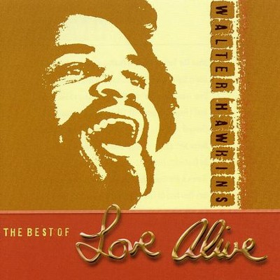 The Best of Love Alive CD   -     By: Walter Hawkins