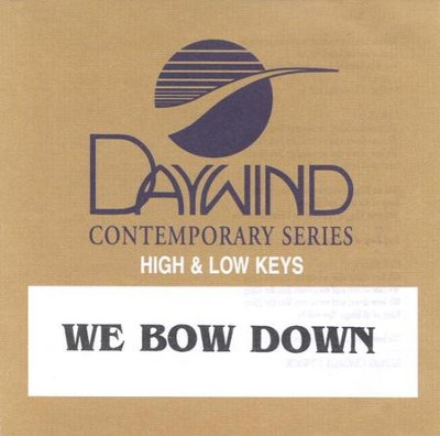 We Bow Down, Accompaniment CD   -     By: Twila Paris