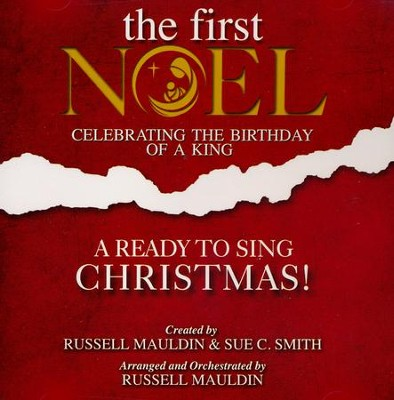 The First Noel: A Ready to Sing Christmas (Listening CD)  -     By: Russell Mauldin