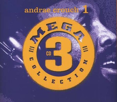 Mega 3 Collection: Andra&#233 Crouch 1, Compact Disc [CD]   -     By: Andrae Crouch