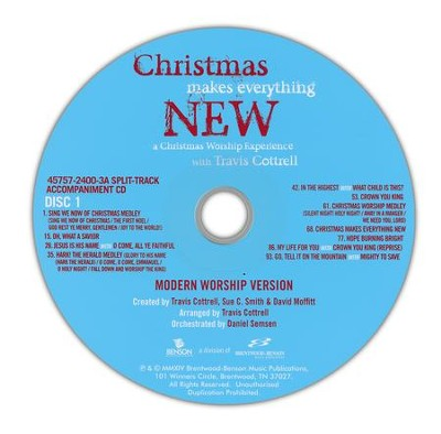 Christmas Makes Everything New (Split-Track), Disc 1: Mordern Version, Disc 2: Full Orchestra Version  -     By: Travis Cottrell