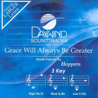 Grace Will Always be Greater, Acc CD   -     By: The Hoppers