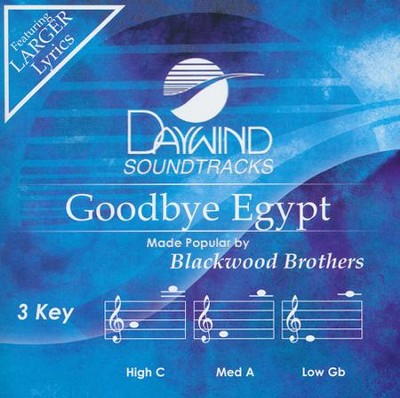Goodbye Egypt Acc, CD  -     By: The Blackwood Brothers
