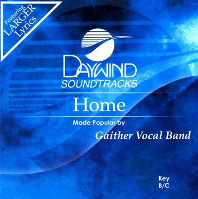 Home, Acc CD   -     By: Gaither Vocal Band
