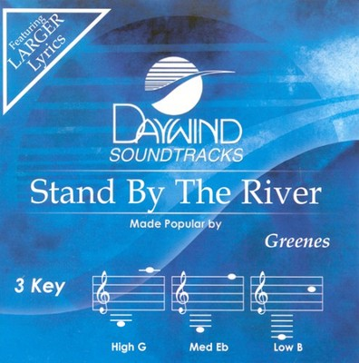 Stand By The River, Accompaniment CD  -     By: The Greenes