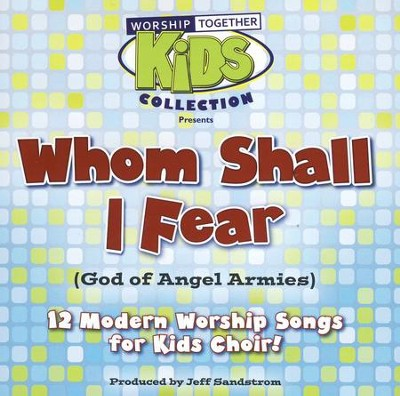 Whom Shall I Fear (God of Angel Armies) - Listening CD   -     By: Jeff Sandstrom