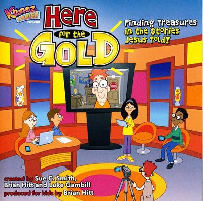 Here for the Gold - Listening CD   -     By: Sue C. Smith, Brian Hitt, Luke Gambill