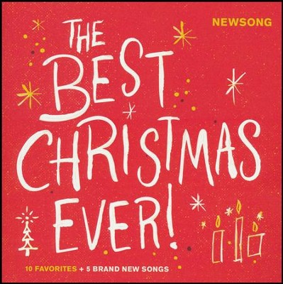 The Best Christmas Ever!   -     By: Newsong