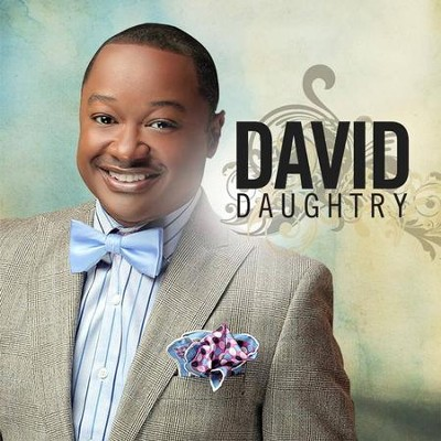 David Daughtry   -     By: David Daughtry