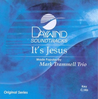 It's Jesus, Accompaniment CD   -     By: Mark Trammell Trio