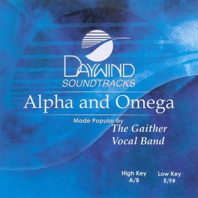 Alpha and Omega, Acc CD   -     By: Gaither Vocal Band