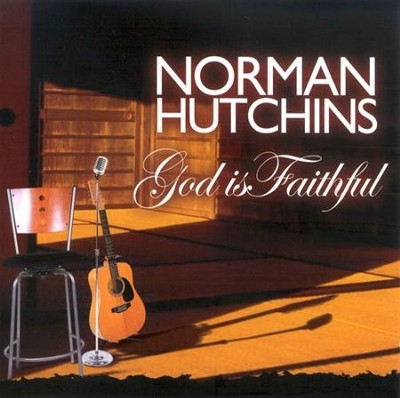 God Is Faithful CD   -     By: Norman Hutchins