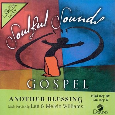 Another Blessing, Accompaniment CD   -     By: Lee Williams, Melvin Williams