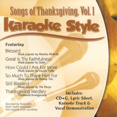 Songs of Thanksgiving, Volume 1, Karaoke Style CD   -     By: Various Artists