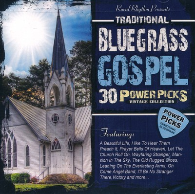 30 Traditional Bluegrass Gospel Power Picks (Vintage Collection)  -