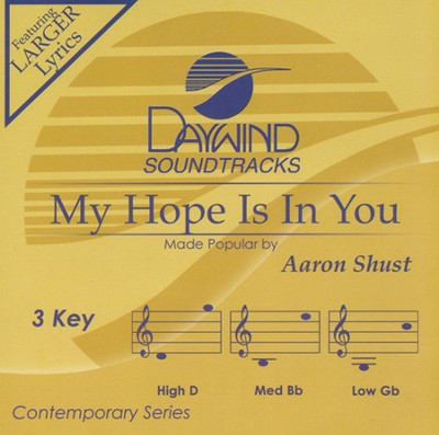 My Hope Is In You, Acc CD   -     By: Aaron Shust