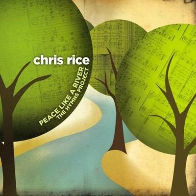 Peace Like a River CD  -     By: Chris Rice