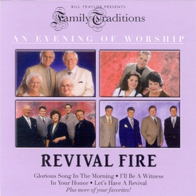 Family Traditions: Revival Fire CD   -