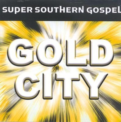 Super Southern Gospel: Gold City CD   -     By: Gold City