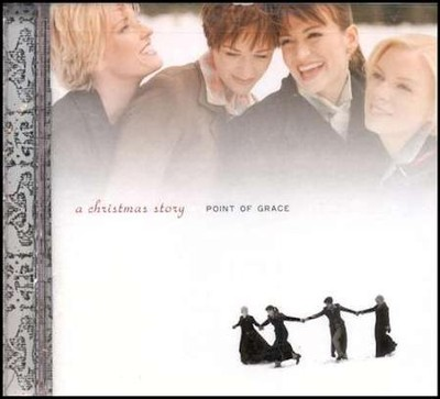 A Christmas Story CD   -     By: Point of Grace