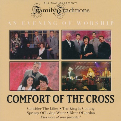 Comfort of the Cross, CD   -     By: Bill Traylor
