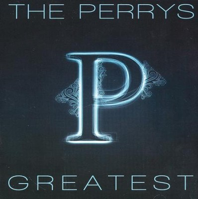 Greatest Hits   -     By: The Perrys
