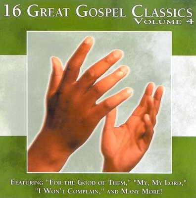 16 Great Gospel Classics, Volume 4 CD   -