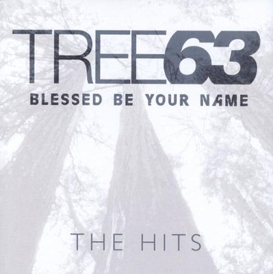 Blessed Be Your Name: The Hits CD   -     By: Tree63