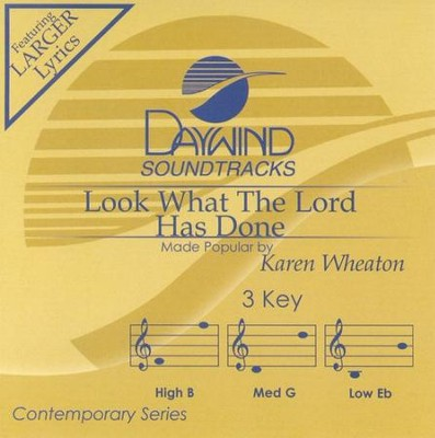 Look What The Lord Has Done, Accompaniment CD   -     By: Karen Wheaton