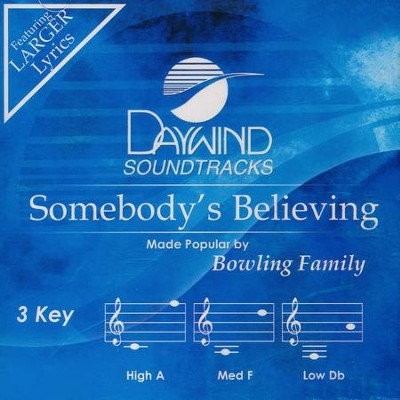 Somebody's Believing, Acc CD   -     By: The Bowling Family