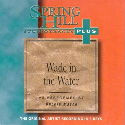 Wade In the Water, Accompaniment CD   -     By: Babbie Mason